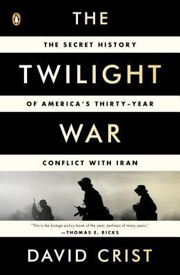 The Twilight War By Crist, David