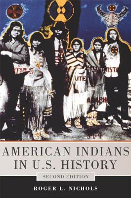 American Indians in U.s. History By Nichols, Roger L.