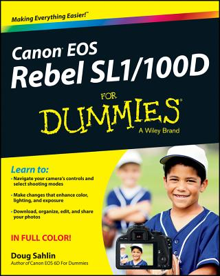 Canon Eos Rebel Sl1/100d for Dummies By Sahlin, Doug